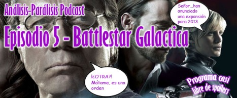 Podcast 5 - Battlestar Galactica