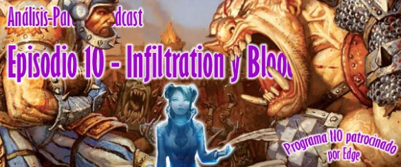 Podcast 10 - Infiltration y Blood Bowl Team Manager