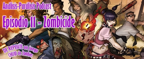 Podcast 11 - Zombicide